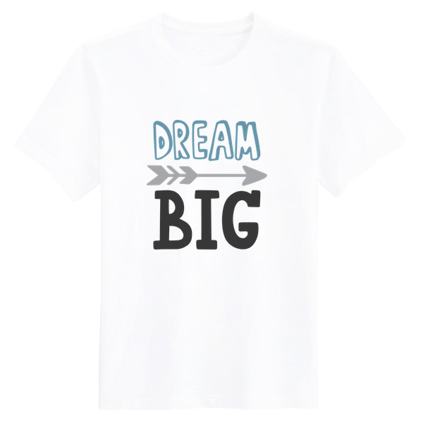 تی‌شرت Dream Big